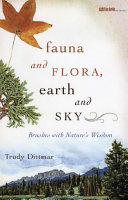 Fauna and Flora  Earth and Sky