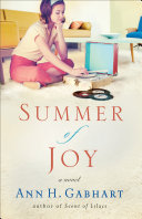 Summer of Joy (The Heart of Hollyhill Book #3)