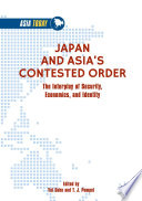 Japan And Asia S Contested Order