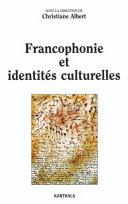 Pdf Francophonie et identités culturelles Telecharger