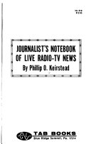 Journalist s Notebook of Live Radio TV News