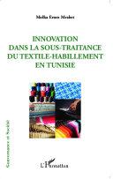 Pdf Innovation dans la sous-traitance du textile-habillement en Tunisie Telecharger