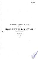 Dictionnaire universel illustré de la géographie et des voyages ...