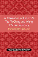 A Translation of Lao Tzu s Tao Te Ching and Wang Pi s Commentary