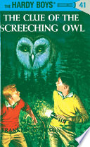 Read Online Hardy Boys 41: The Clue of the Screeching Owl For Free