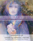 Service as a Way of Life Book