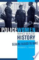 Policewomen Who Made History