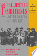Social Justice Feminists in the United States and Germany
