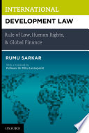 International Development Law Rule Of Law Human Rights And Global Finance