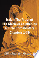Isaiah The Prophet His Glorious Epiphanies