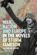 War, Nation and Europe in the Novels of Storm Jameson [Pdf/ePub] eBook