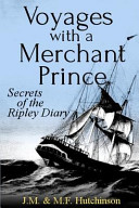 Voyages with a Merchant Prince
