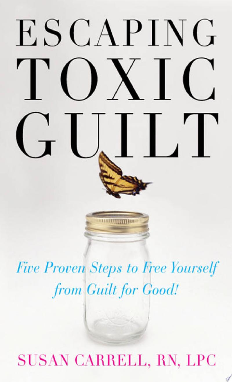 Escaping Toxic Guilt banner backdrop