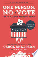 One Person, No Vote (YA edition) Carol Anderson, Tonya Bolden Cover