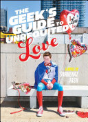 The Geek's Guide to Unrequited Love Sarvenaz Tash Cover