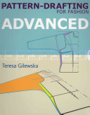 Pattern drafting for Fashion  Advanced Book