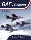 RAF in Camera: 1950s