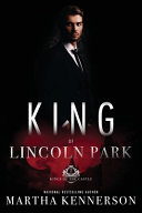 Kings of Lincoln Park  Book 7 of the Kings of the Castle Series
