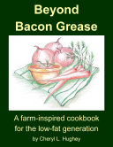 Beyond Bacon Grease