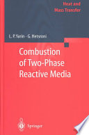 Combustion Of Two Phase Reactive Media Book PDF