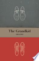 The Grandkid