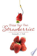 Chase Your Own Strawberries Book PDF