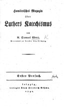 Homiletisches Magazin über Luthers Katechismus