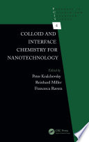 Colloid and Interface Chemistry for Nanotechnology