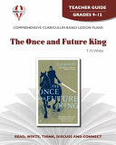 The Once and Future King Teacher Guide