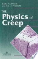 Physics Of Creep And Creep Resistant Alloys