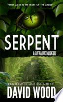 Serpent  A Dane Maddock Adventure