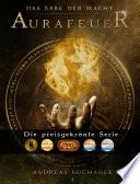 Das Erbe der Macht - Band 1: Aurafeuer (Urban Fantasy)