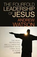 The Fourfold Leadership of Jesus