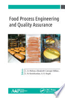 Food Process Engineering and Quality Assurance Book