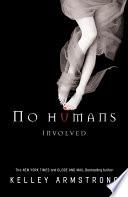 No Humans Involved