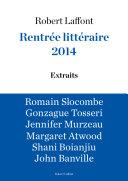 Extraits Rentrée littéraire Robert Laffont 2014