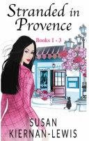 Stranded in Provence  Books 1 3