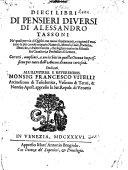 Dieci Libri di Pensieri diversi     Corretti      e arricchiti in questa ottava impressione     di nuove curiosit     With a dedicatory epistle by P  Frambotto