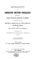 Catalogue of a Collection of Engraved Portraits ...