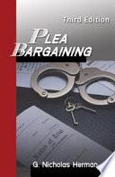 Plea Bargaining Third Edition Book