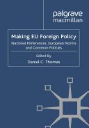 Making EU Foreign Policy