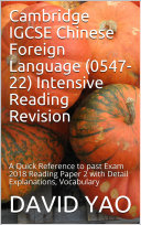 Cambridge IGCSE Chinese Foreign Language  0547 22  Intensive Reading Revision