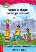 Books - Hola Grade 3 Stage 1 Reader 2 Utyelelo eKapa namanye amabali | ISBN 9780195987850