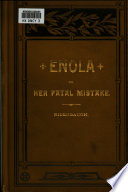 Enola  Or  Her Fatal Mistake Book