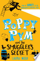 Poppy Pym 3: Poppy Pym and the Smuggler's Secret