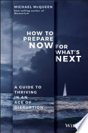 How to Prepare Now for What s Next