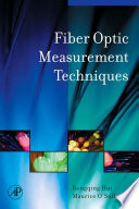 Fiber Optic Measurement Techniques