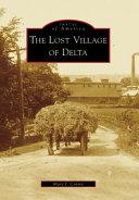 The Lost Village of Delta