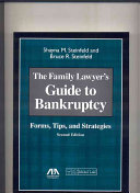 The Family Lawyer's Guide to Bankruptcy