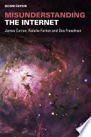 Misunderstanding the Internet